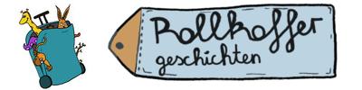 Rollkoffergeschichten